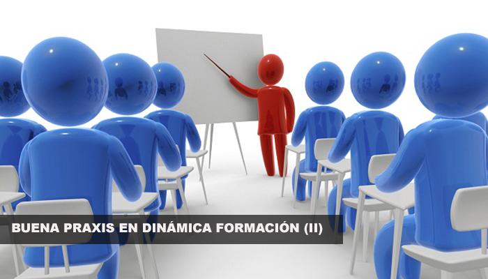 BUENA PRAXIS EN DINÁMICA FORMACIÓN (II)